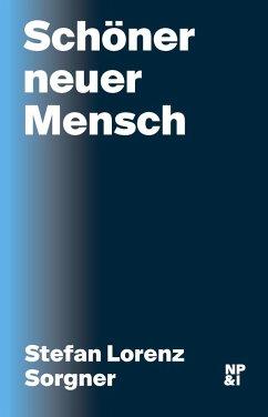 Schöner neuer Mensch Book Cover