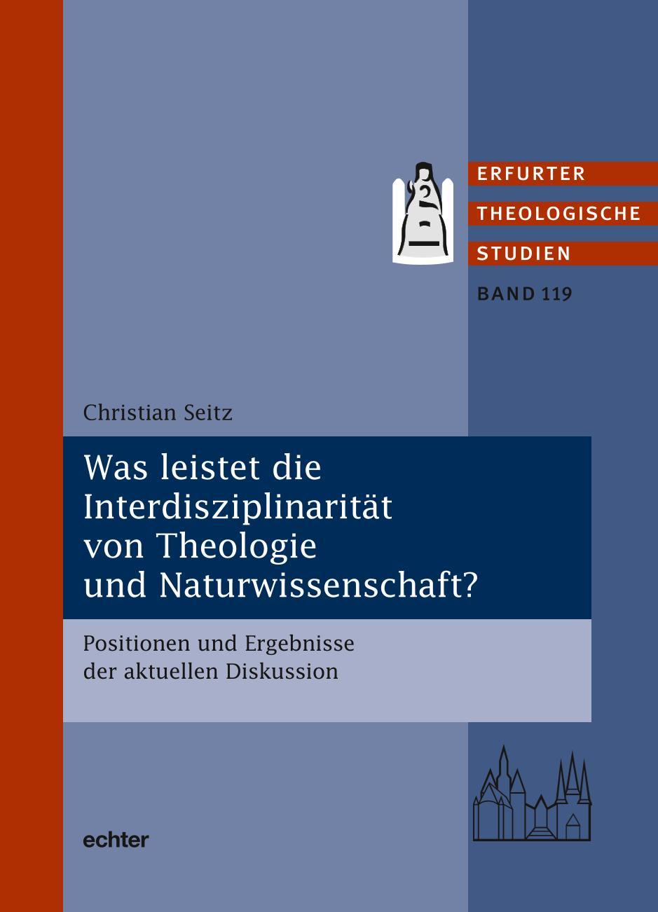 Was leistet die Interdisziplinarität von Theologie und Naturwissenschaft? Book Cover